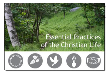 Essential Practices of the Christian Life