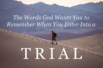The Words God Wants You To Remember When You Enter Into A Trial